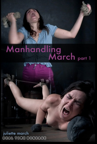 RTB Manhandling March – Juliette March (2019)