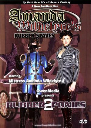 Amanda Wildefyre's Rubber Slaves - Rubber Ponies #2