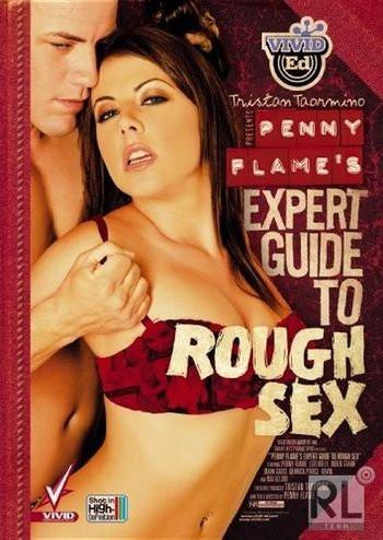 Description Penny Flame's Expert Guide To Rough Sex