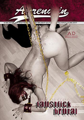 Faustfick Brutal (2007)