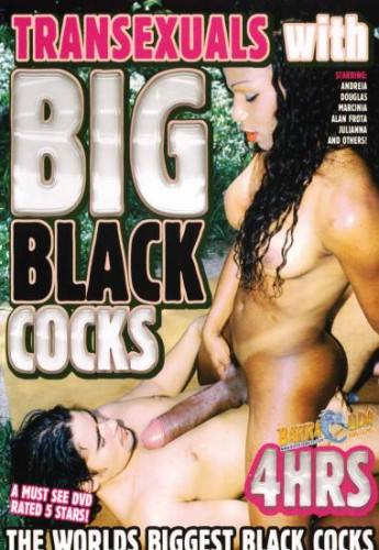 new time (Transexuals With Big Black Cocks).