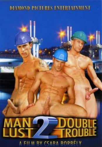 Man Lust 2: Double Trouble