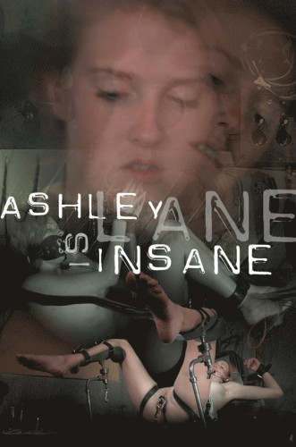 Ashley Lane Is Insane