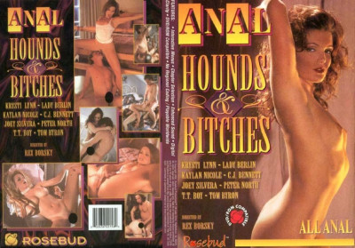 Description Anal Hounds and Bitches