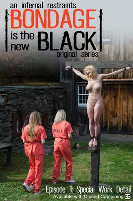 Bondage Is The New Black: Episode 1 - Harley Ace - Winnie Rider - Ashley Lane