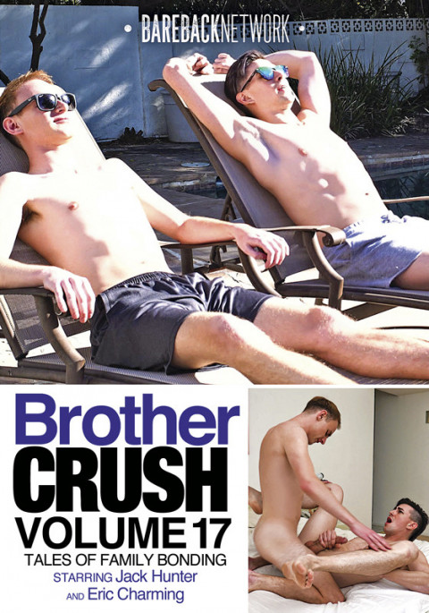 Bareback Network - Brother Crush Vol. 17