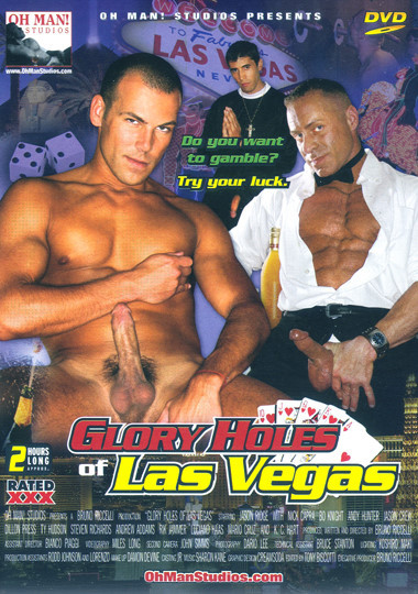 Oh! Man - Glory Holes of Las Vegas
