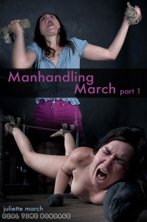 BDSM Manhandling March Part 1 - Juliette March