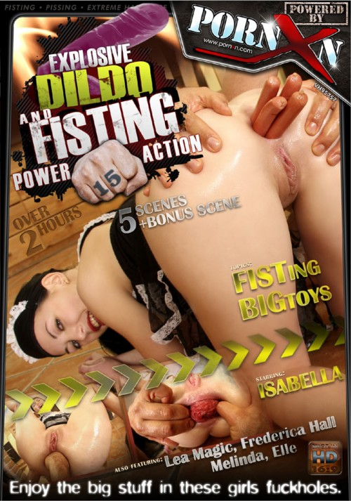 Fisting and Dildo Explosive Dildo and Fisting Power Action 15