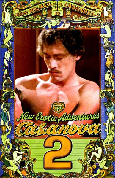 Casanova Vol. 2 - John Holmes, Danielle, Sheila Parks (1982)