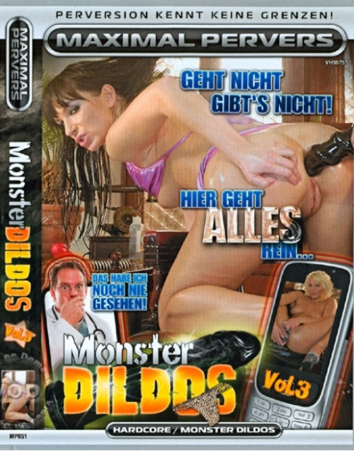 Fisting and Dildo Monster Dildos Vol.3