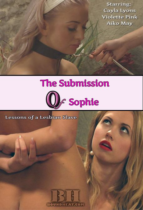 BDSM The Submission of Sophie