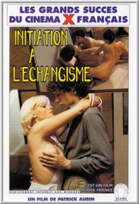 Initiation A L'echangisme  1980 (Blue One)