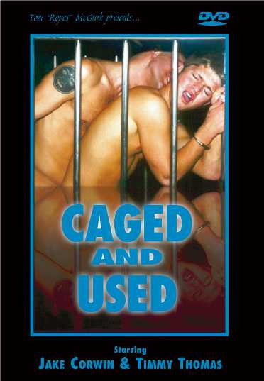 Gay BDSM Tom Ropes McGurk - Caged and Used