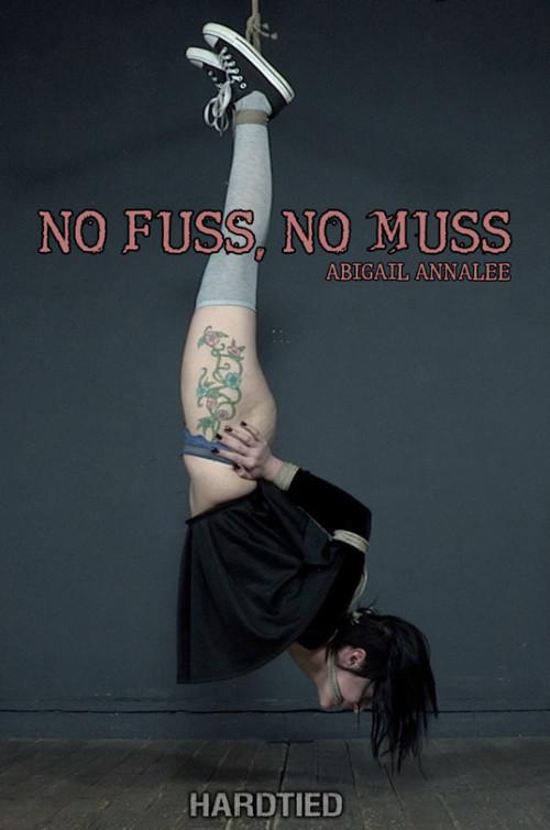 BDSM HardT - Abigail Annalee - No Fuss, No Muss
