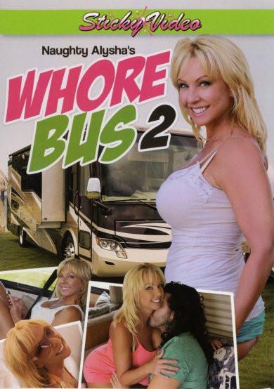 Naughty Alysha's Whore Bus 2 (2014)