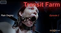 BDSM IoD  Transit Farm Episode 2 - Rain DeGrey