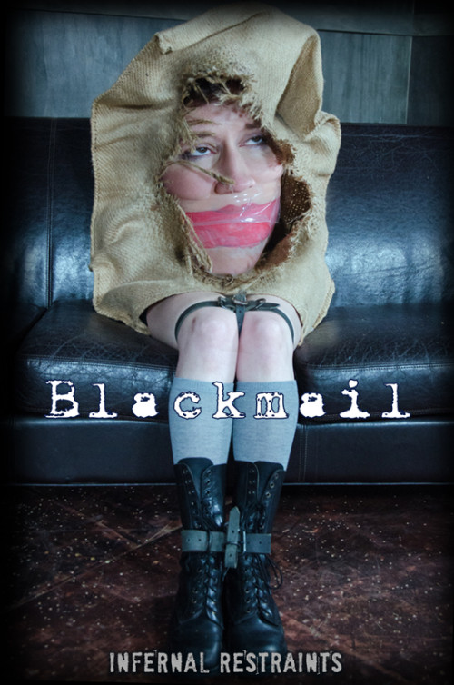 bdsm InfernalRestraints - Dec 30, 2016 - Blackmail - Bonnie Day
