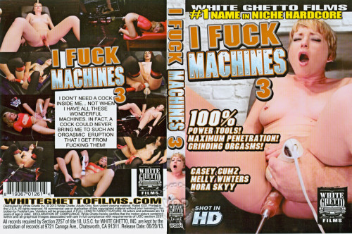 Sex Machines I Fuck Machines 3