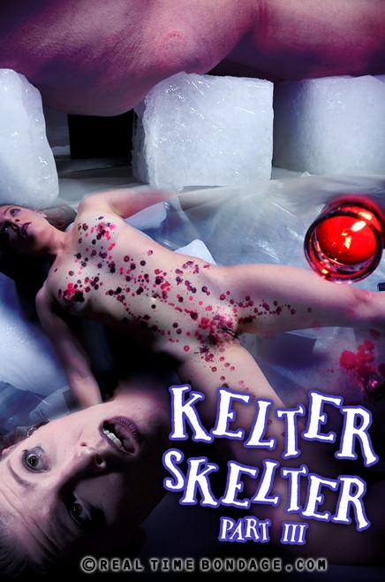 BDSM RealTimeBondage - Kelter Skelter Part 3 with Kel Bowie