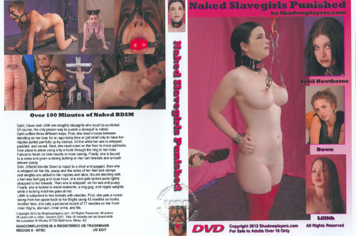 bdsm Naked Slavegirls Punished (2012) DVDRip