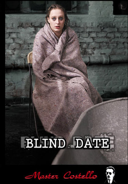 Master Costello - Blind Date