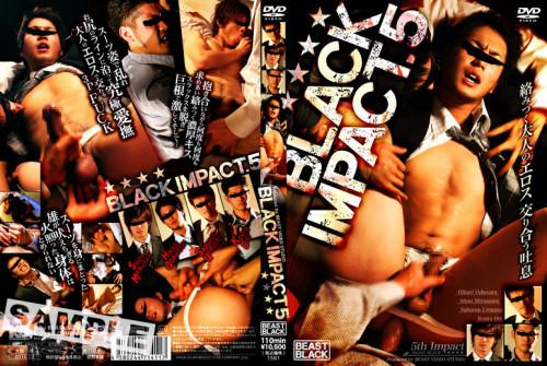 Black Impact 5 - Asian Sex