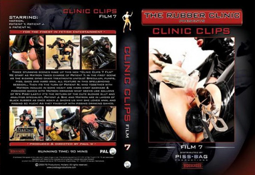 The Rubber Clinic - Clinic Clips Films Part 7