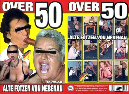 Over 50 - Alte Fotzen von Nebenan (2009) MILF Sex