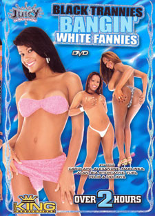[Juicy Entertainment] Black trannies bangin white fannies Scene #5
