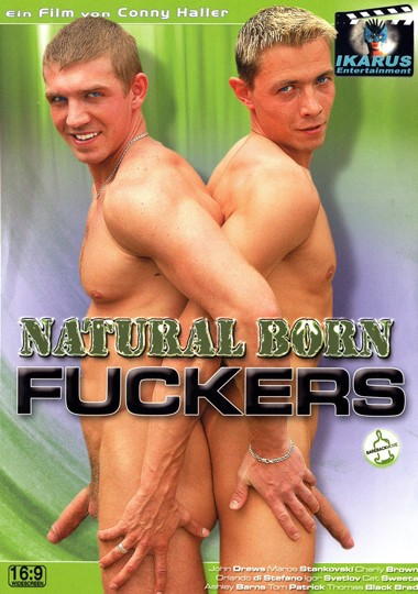 Natural Born Fuckers - John Drews, Marcos Stankovski, Ashley Adams
