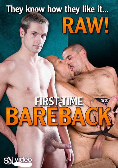 First Time Bareback Gay Movie