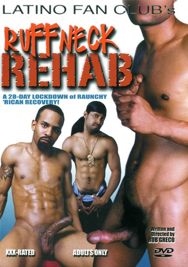 Latino Fan Club - Ruffneck Rehab Gay Full-length films