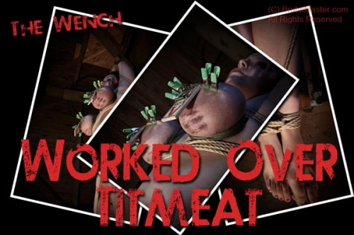 Wench | Worked Over