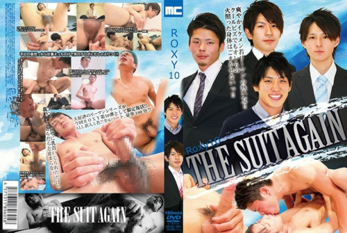Roxy vol.10 - The Suit Again Gay Asian
