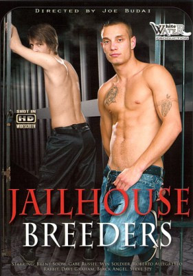 White Water Production  Jailhouse Breeders