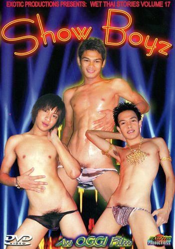 Exotic Productions - Wet Thai Stories 17-Show Boyz