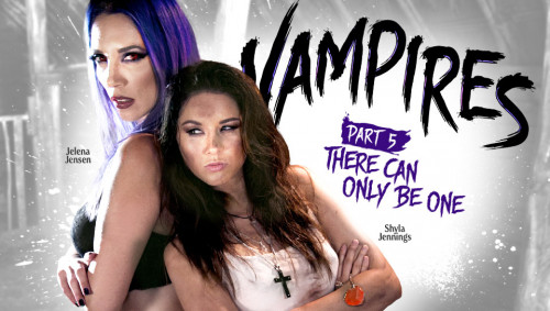 Shyla Jennings, Jelena Jensen - Vampires Part 5 There Can Only Be One (2017)
