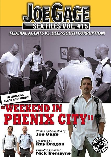 Joe Gage Sex Files vol.15 - Weekend In Phenix City