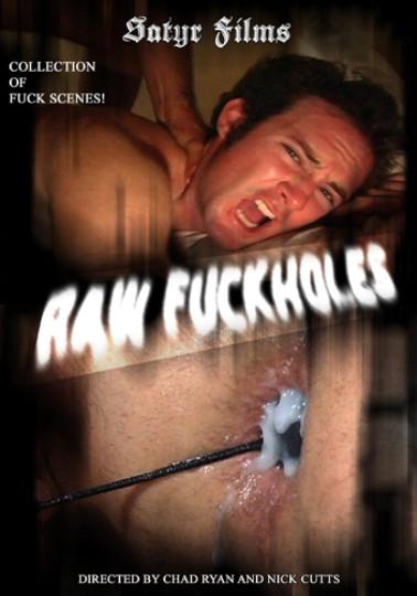 Raw Fuckholes Gay Full-length films