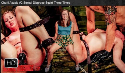 Sexualdisgrace - Jan 21, 2016 - Charli Acacia #2 Sexual Disgrace Squirt Three Times