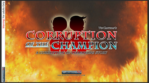 Corruption of the Champion VipCaptions Comics