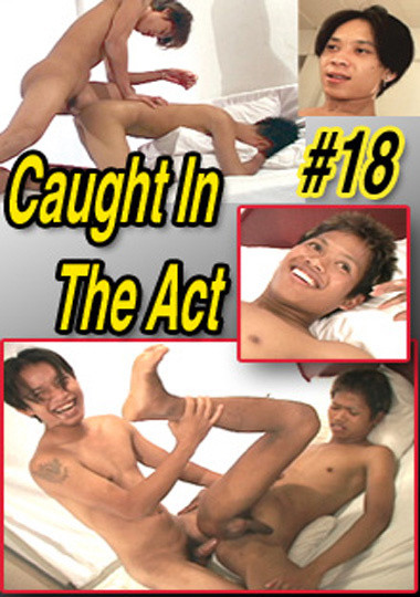 Caught in the Act vol.18 Asian Gays
