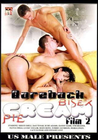 Bareback Bisex Cream Pie Film vol.2