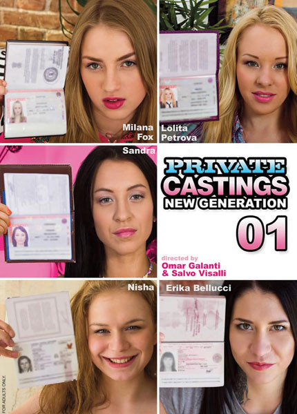 Private Castings New Generation