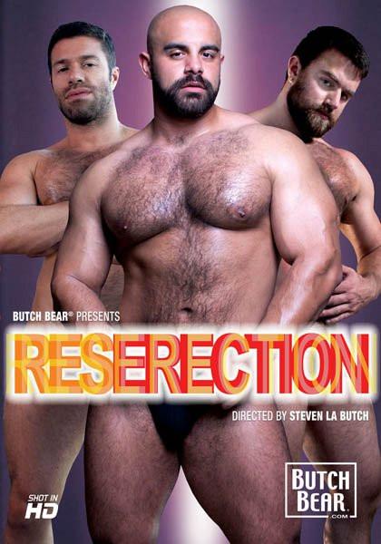 ResErection (Steven La Butch, Butch Bear)
