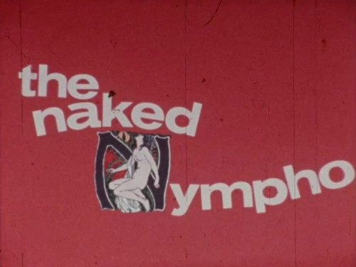 The Naked Nympho (1970)