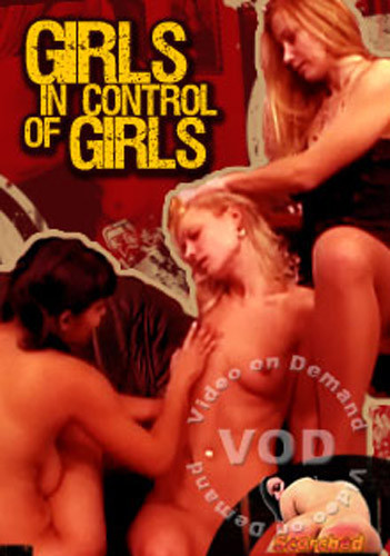 Girls In Control Of Girls DVD