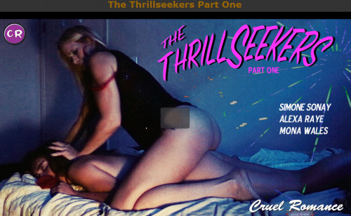 Cruel Romance - Apr 14, 2017 - The Thrillseekers Part One