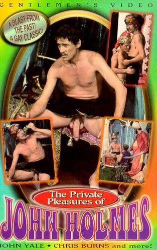 The Private Pleasures of John Holmes - John Holmes, Chris Burns, Colby Douglas